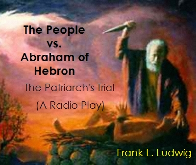 The People vs. Abraham of Hebron