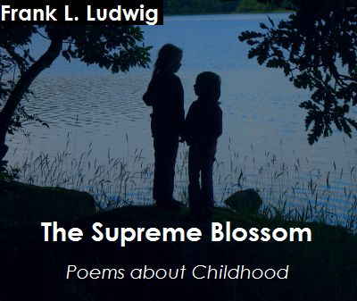 The Supreme Blossom - Poems about Childhood