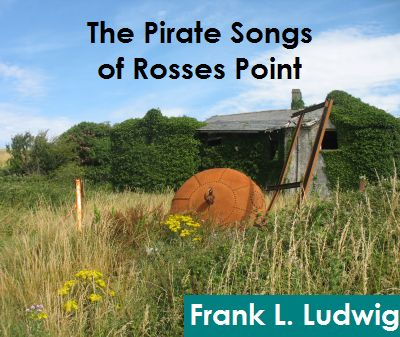 The Pirate Songs of Rosses Point