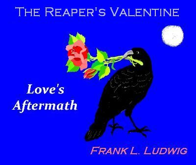 The Reaper's Valentine - Love's Aftermath