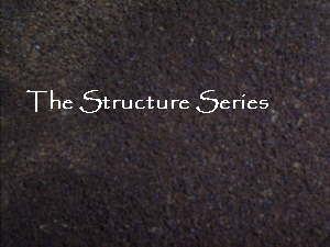 The Structure Series