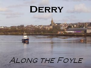 Derry - Along the Foyle